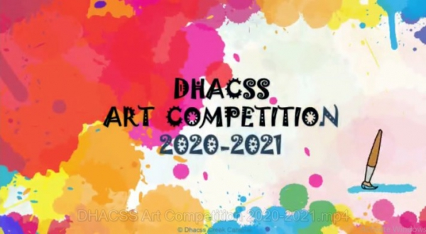 DHACSS ART COMPETITION 2020 - 2021